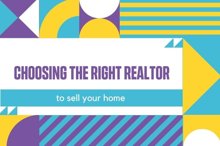 Choosing the Right Realtor